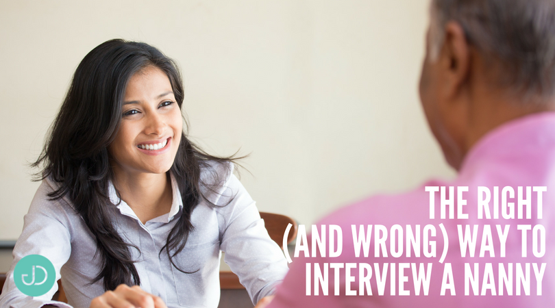 The Right—and Wrong—Way to do a Nanny Interview
