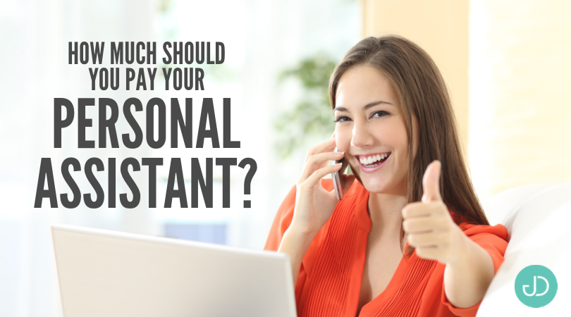 Deciding a Fair Personal Assistant Salary